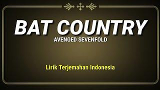 Bat Country - Avenged Sevenfold ( Lirik Terjemahan Indonesia )
