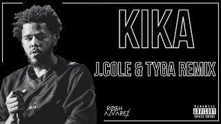 KIKA - 6IX9INE (Remix) Feat. J.Cole & Tyga