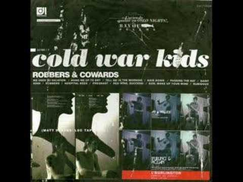 Hang me up to dry - Cold war kids
