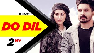 Do Dil (Official Video) | D Harp  | Mr Rubal | Latest Punjabi Songs 2020 | Speed Records