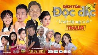 Official Trailer | Đích Tôn Độc Đắc | Phim Chiếu Rạp Tết 2018 | Hoài Linh, Tấn Beo, Bạch Công Khanh