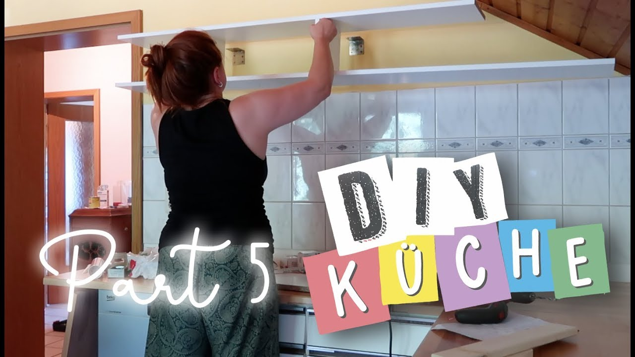 DIY Küchen MAKEOVER | Teil 5 #diy #upcycling - YouTube
