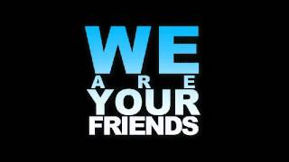 Steve Angello Yeah vs Justice We are Your Friends Acapella