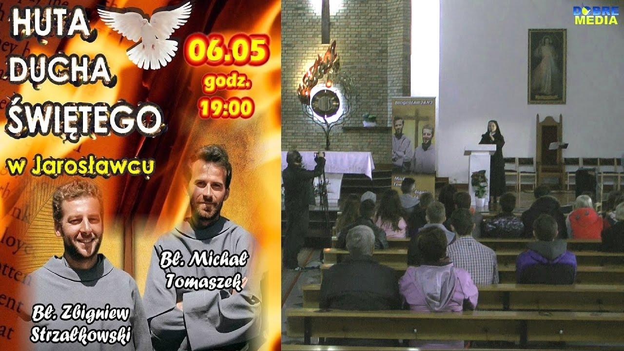 Huta Ducha Świętego – Jarosławiec – bł.  o. Zbigniew Strzałkowski i o. Michał Tomaszek