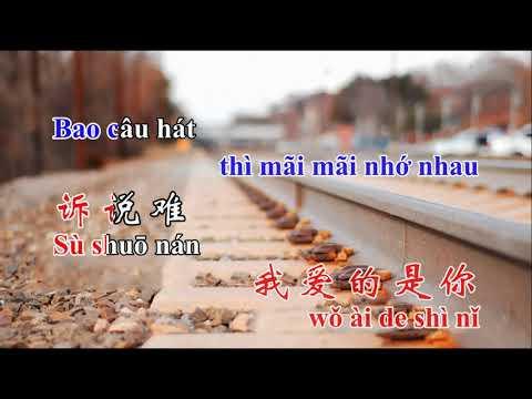 Tình lỡ cách xa, song ngữ 我愛的是你, Wǒ ài de shì nǐ