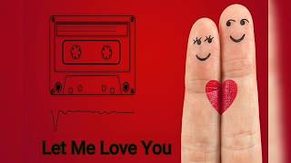 Let Me Love You Ringtone Free download link
