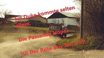 ''Ein Duke kommt selten alleine'', Die Hupe!!!  Roter Bus Teil 3