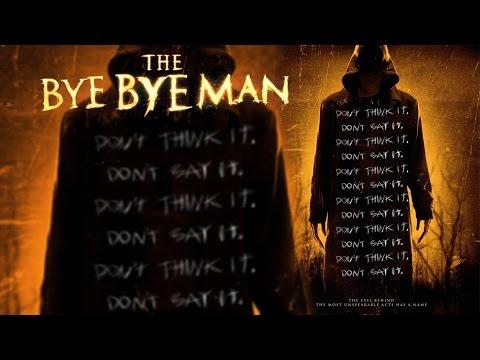 The Bye Bye Man! (FULL MOVIE 2017) REVIEW