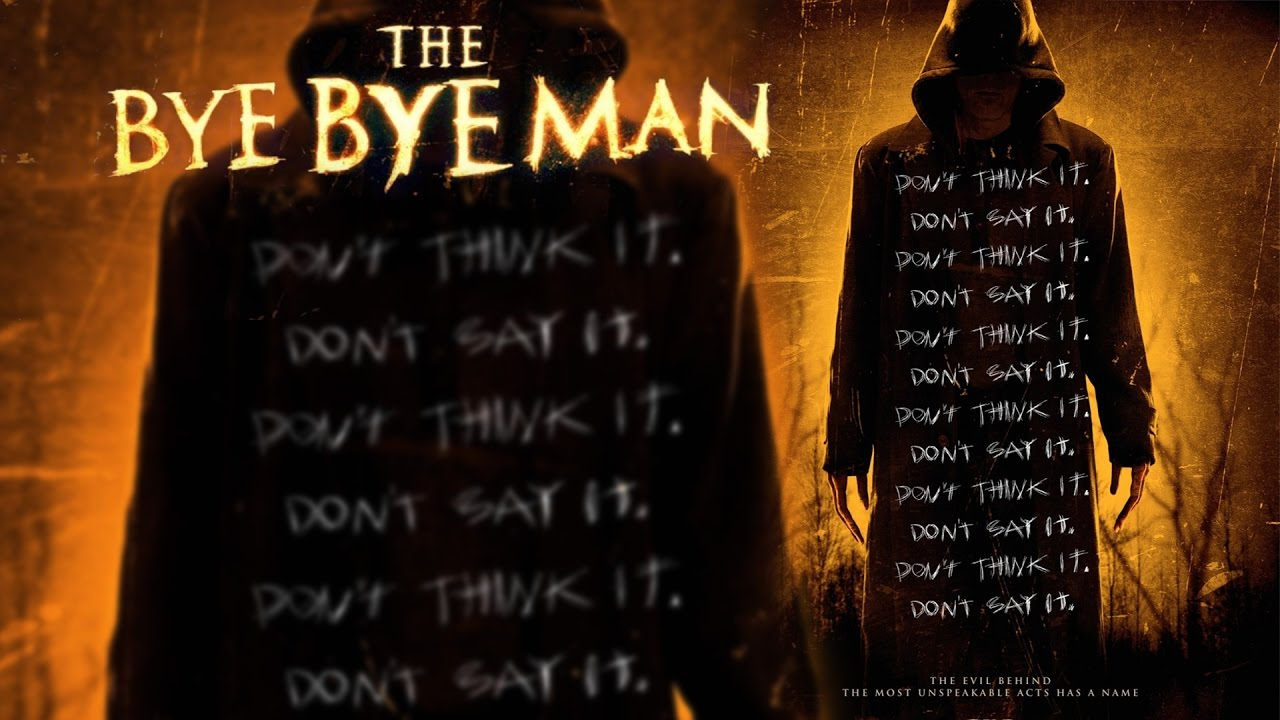 the bye bye man full movie online free