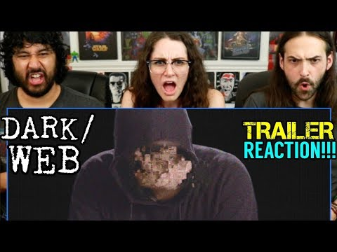 DARK/WEB - TRAILER   REACTION!!! from YouTube · Duration:  10 minutes 50 seconds