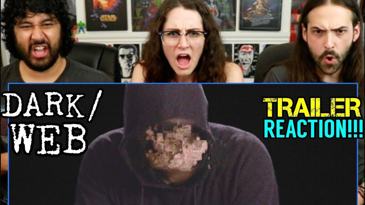 Dark Web Trailer Reaction Youtube
