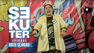 Video SEKUTER | RATU SEJAGAD | EPISODE 7 (1/3) download MP3, 3GP, MP4, WEBM, AVI, FLV Agustus 2018
