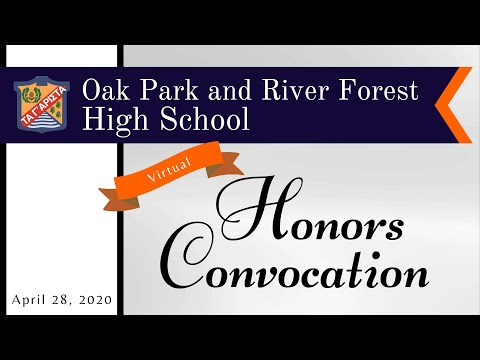 Oak Park and River Forest High School 2020 Virtual Honors Convocation