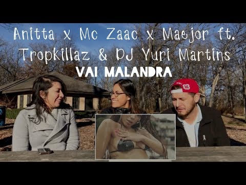 Anitta Mc Zaac Maejor ft Tropkillaz & DJ Yuri Martins  Vai Malandra Reaction  TMC