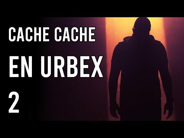 CACHE CACHE DANS UN LIEU ABANDONNÉ 2 !