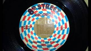"Sammy Lewis: ""Somebody Stole My Love"" 45 RPM ""B"" Side"