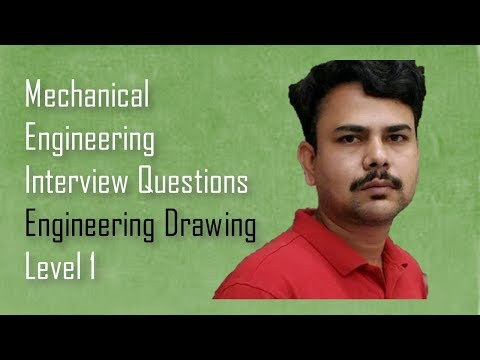 Engineering Drawing-Mechanical engineering Interview Questions ,Dimu's Tutorials