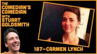The Comedian's Comedian - 187 - Carmen Lynch