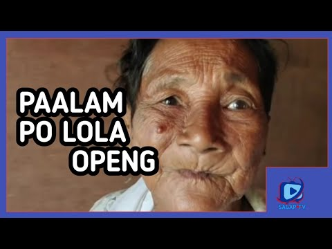 Download PAALAM PO LOLA OPENG MAHAL KA PO NAMIN ❤❤❤