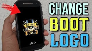 How to change boot logo on any android phone | 2018