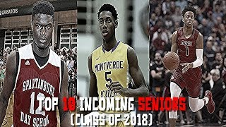 TOP 10 Incoming Seniors! (Class of 2018 Basketball Rankings)