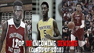 TOP 10 Incoming Seniors! (Class of 2018 Basketball Rankings)