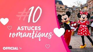 La Saint Valentin à Disneyland Paris ! TOP 10 des astuces romantiques