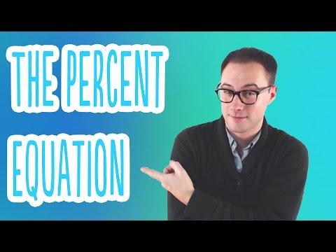 The Percent Equation