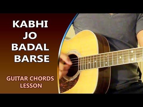KABHI JO BADAL BARSE - Guitar Chord Lesson || Musical Guruji