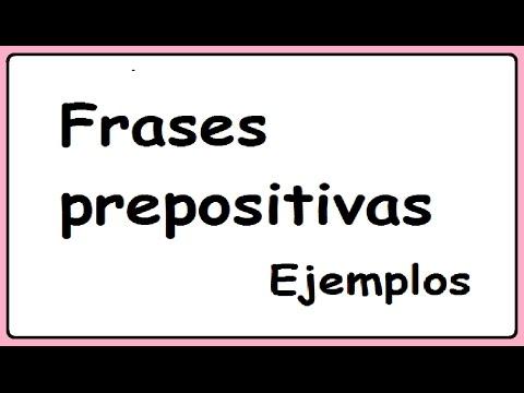 Frases Prepositivas Con Ejemplos