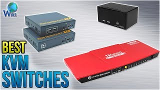 10 Best KVM Switches 2018