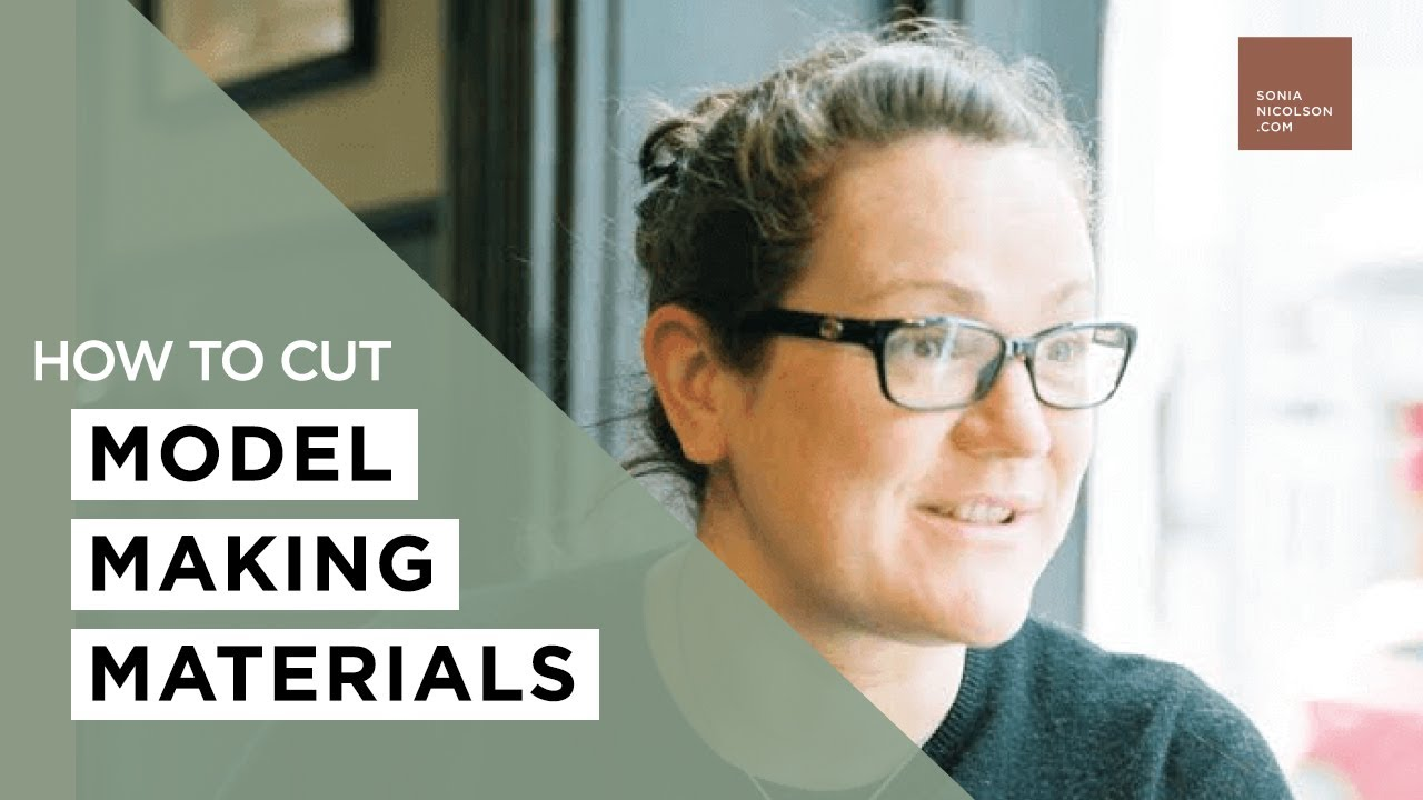 How To Cut Materials   Architectural Model Making | Sonia Nicolson