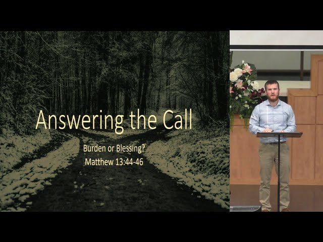 January 17, 2021: Answering the Call: Burden or Blessing
