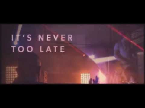 Kutless - Never Too Late
