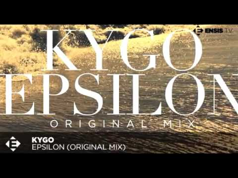 Kygo   Epsilon Original Mix
