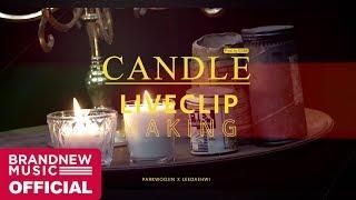 Gambar cover 박우진(PARK WOO JIN) & 이대휘(LEE DAE HWI) 'Candle (Prod. By 이대휘)' LIVE CLIP MAKING