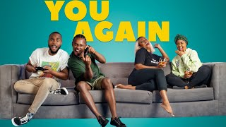 YOU AGAIN | OFFICIAL FULL MOVIE