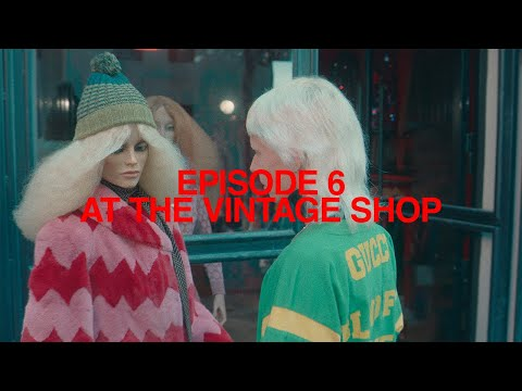 Episode 6: 'At The Vintage Shop' | Ouverture Of Something That Never Ended