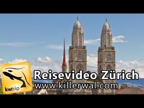 Reisereportage Zürich - kwtrip 21 Urlaubsvideo Dokumentation über die Schweiz