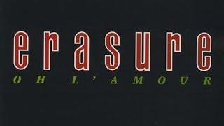 Erasure - Oh L