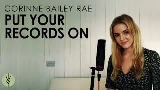 Put Your Records On - Corinne Bailey Rae (Ivy Grove Ft. Esther Louise Faith, Meg Birch & Nick Ivy)