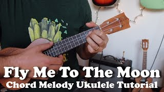 Fly Me To the Moon - Chord Melody Ukulele Tutorial