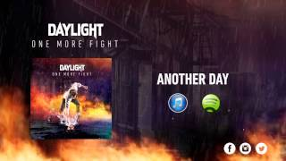 Watch Daylight Another Day video