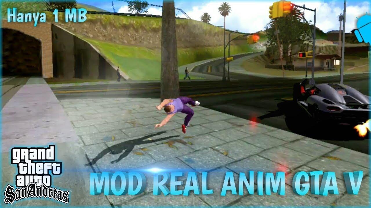 Mod Real Anim Gta Sa Android Anim Gta V For Gta Sa Android Youtube