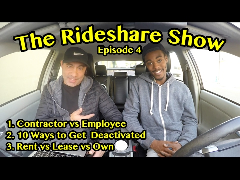 The Rideshare Show Episode 4: Contractor vs Employee, Deactivation, Car Rental, Lease or Own
