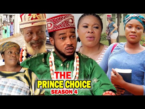 THE PRINCE CHOICE SEASON 4 - (New Movie) 2020 Latest Nigerian Nollywood Movie Full HD