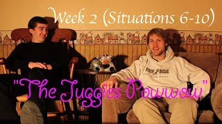 """The Juggies Powwow"" -- Week 2 (CONCUSSION)"