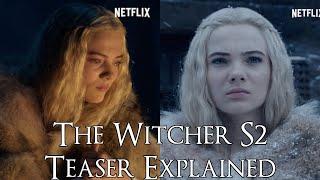 The Witcher S2 ပဟေTraိဇာတ်လမ်းရှင်းလင်းချက် (The Witcher Season 2, Teaser Breakdown)