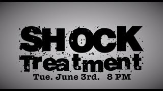 Shock Treatment Trailer - Season 1