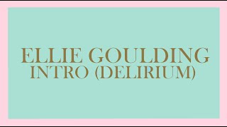 Ellie Goulding - Intro (Delirium) [Audio]